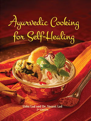 Ayurvedic Cooking for Self-Healing (hardcover)