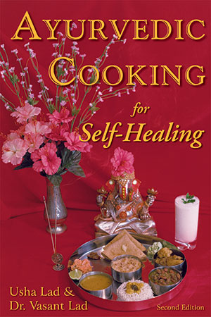 Ayurvedic Cooking for Self-Healing (softcover)